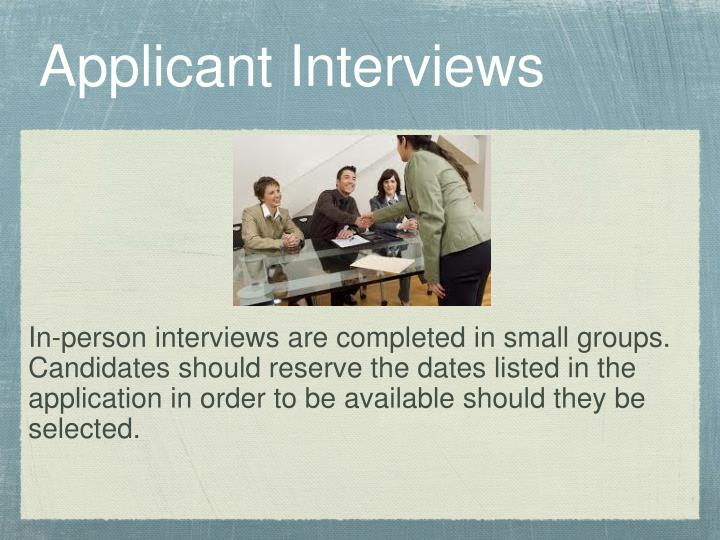 Applicant Interviews