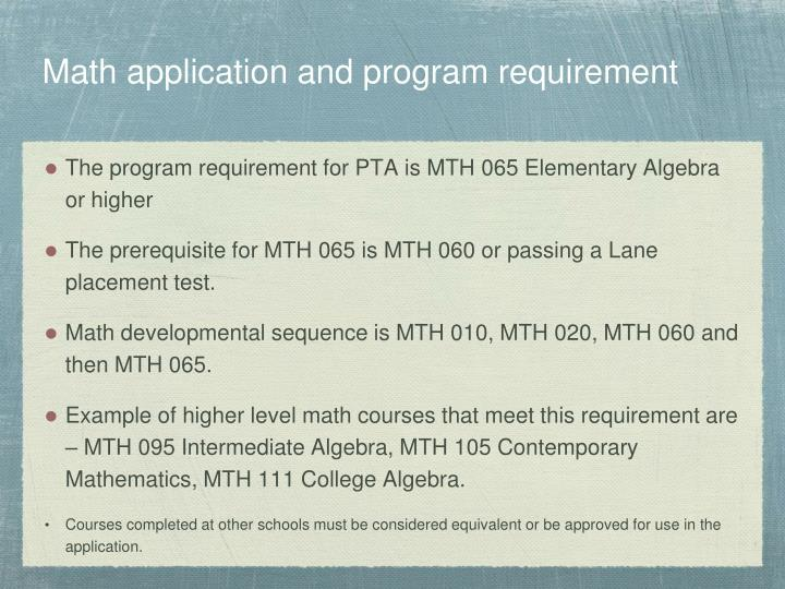 Math application and program requirement