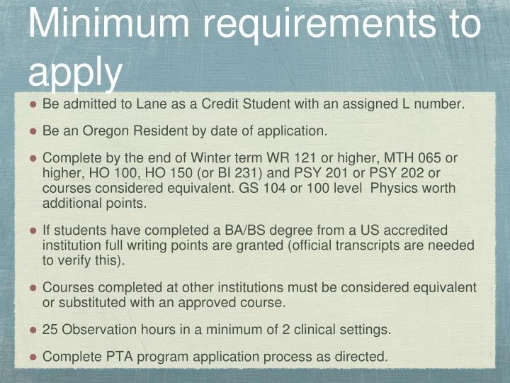 Minimum requirements to apply