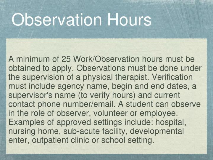 Observation Hours