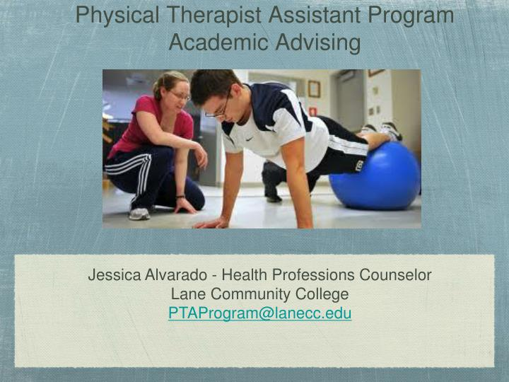 Physical therapist assistant program academic advising