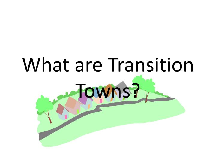 What are transition towns