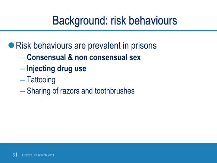 Background: risk