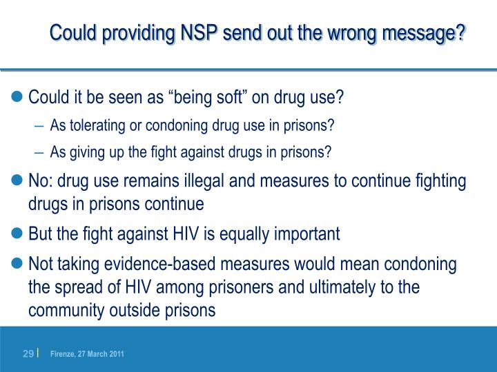 Could providing NSP send out the wrong message?