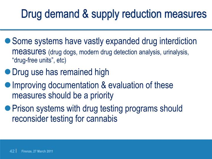 Drug demand & supply reduction measures