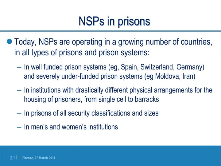 NSPs in prisons
