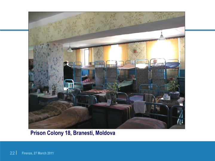 Prison Colony 18, Branesti, Moldova