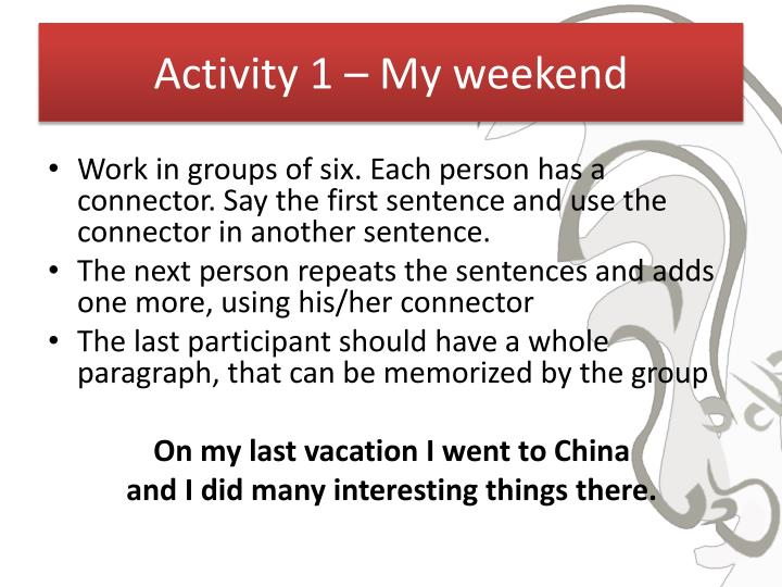 Activity 1 – My weekend