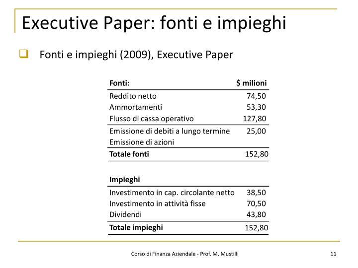 Executive Paper: fonti e impieghi