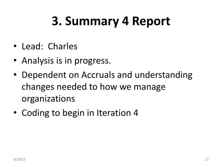 3. Summary 4 Report