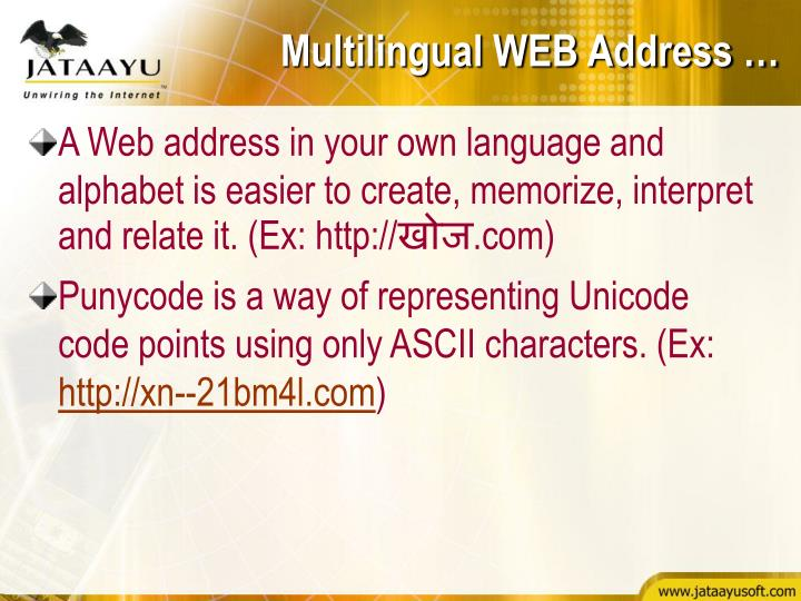 Multilingual WEB Address …