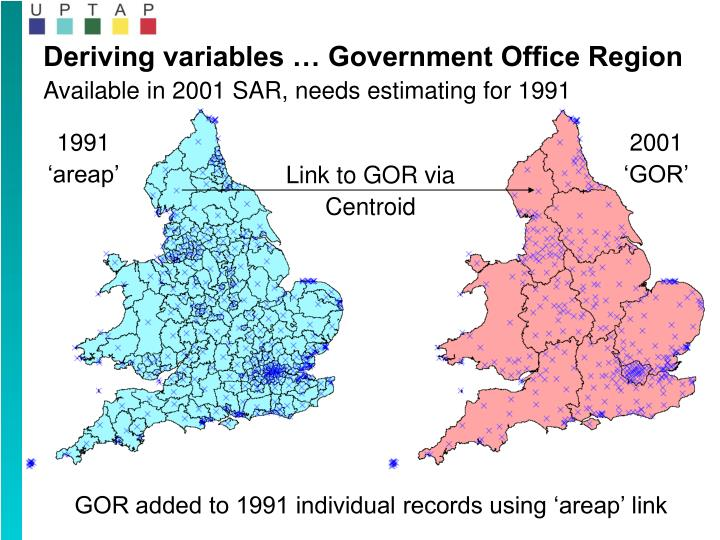 Deriving variables … Government Office Region