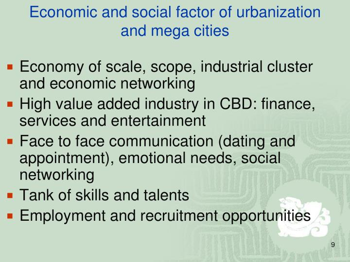Economic and social factor of urbanization and mega cities