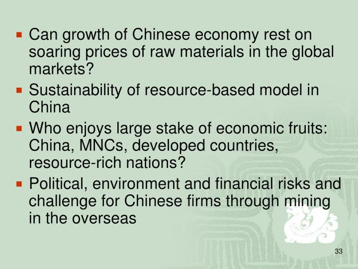 Can growth of Chinese economy rest on soaring prices of raw materials in the global markets?