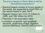 the luxury industry in china eden or hell for international corporations