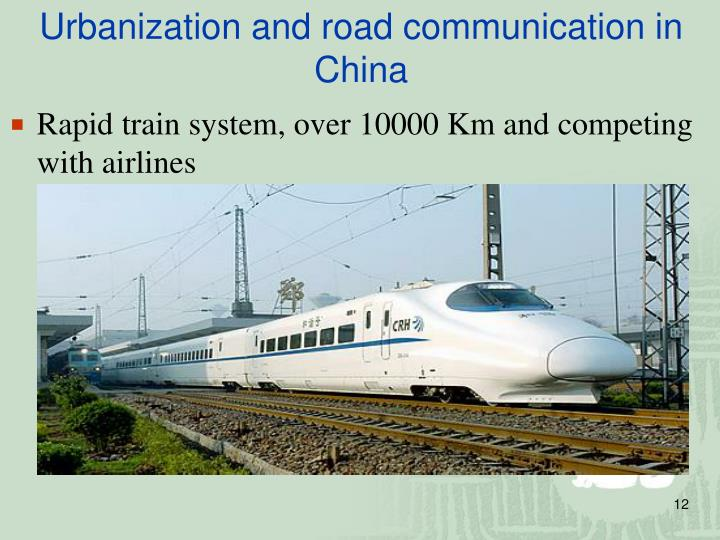 Urbanization and road communication in China
