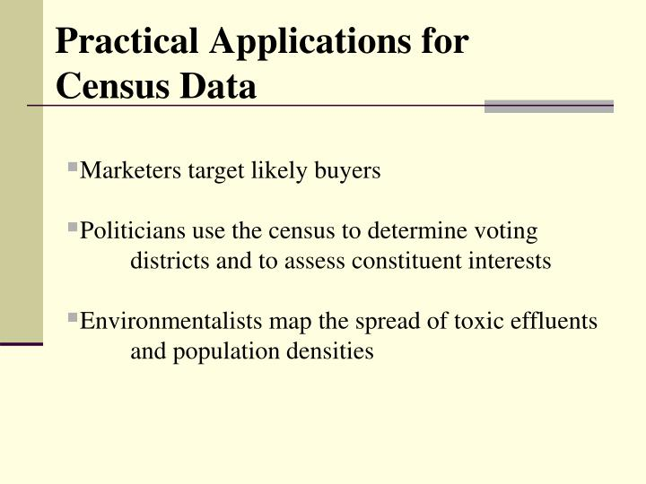 Practical Applications for Census Data
