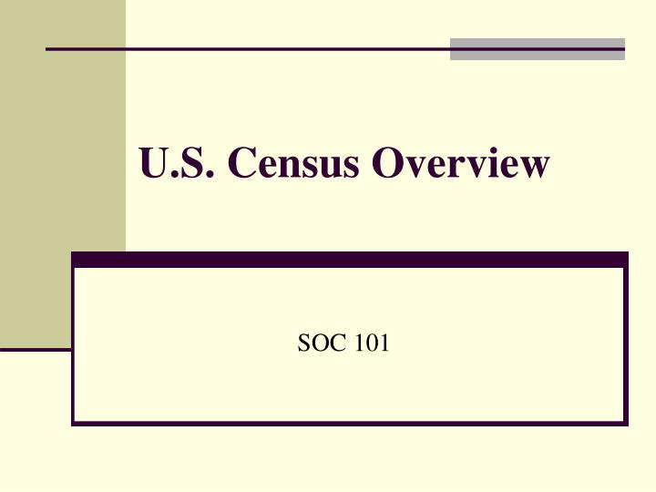 U s census overview