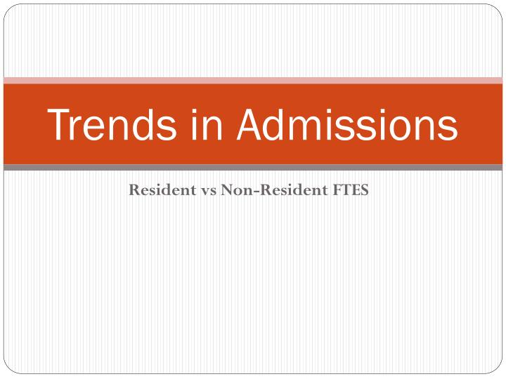 Trends in admissions