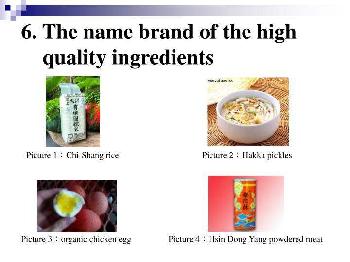 6. The name brand of the high