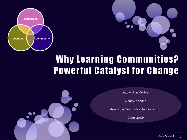 Why Learning Communities?