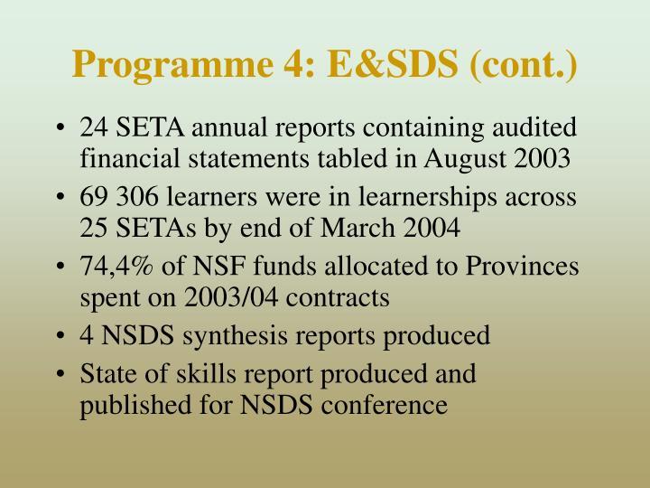Programme 4: E&SDS (cont.)