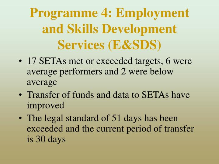 Programme 4: Employment and Skills Development Services (E&SDS)