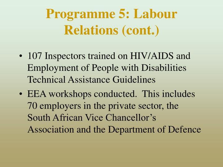 Programme 5: Labour Relations (cont.)