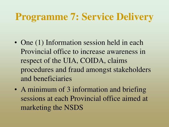 Programme 7: Service Delivery