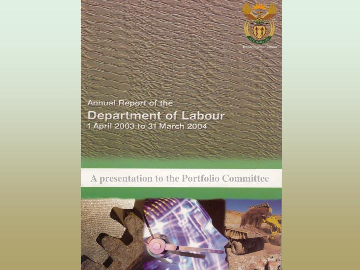 A presentation to the Portfolio Committee