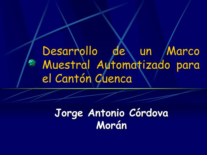 Desarrollo de un Marco Muestral Automatizado para el Cantón Cuenca