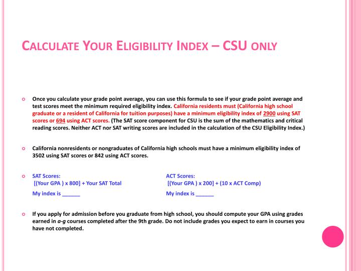 Calculate Your Eligibility Index – CSU only