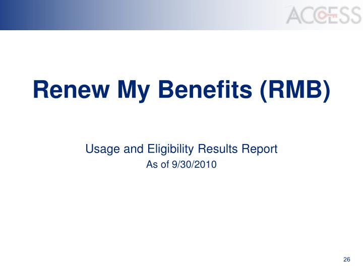 Renew My Benefits (RMB)