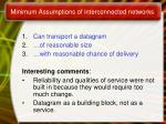 minimum assumptions of interconnected networks