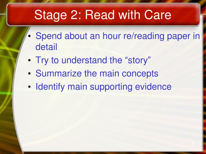 Stage 2: Read with Care