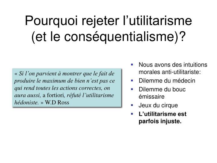 Pourquoi rejeter l'utilitarisme (et le conséquentialisme)?