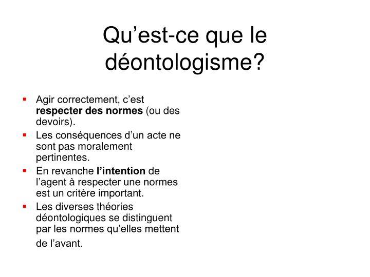 Qu'est-ce que le déontologisme?