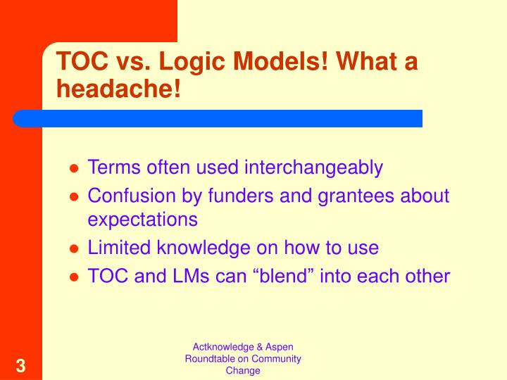 Toc vs logic models what a headache