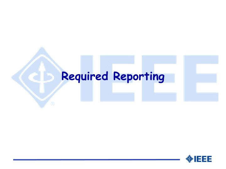 Required Reporting