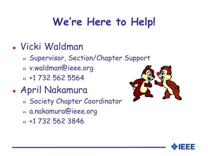 We're Here to Help!