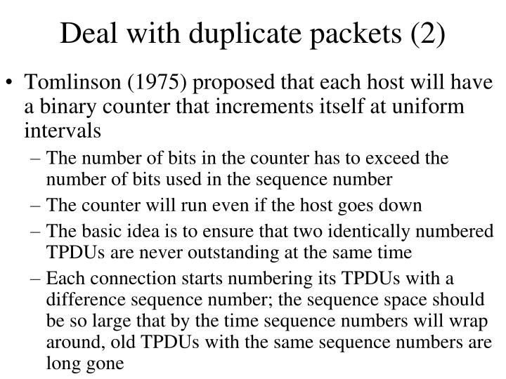 Deal with duplicate packets (2)