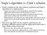 nagle s algorithm vs clark s solution