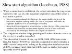 slow start algorithm jacobson 1988