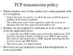 tcp transmission policy1
