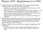 wireless tcp balakrishnan et al 1995