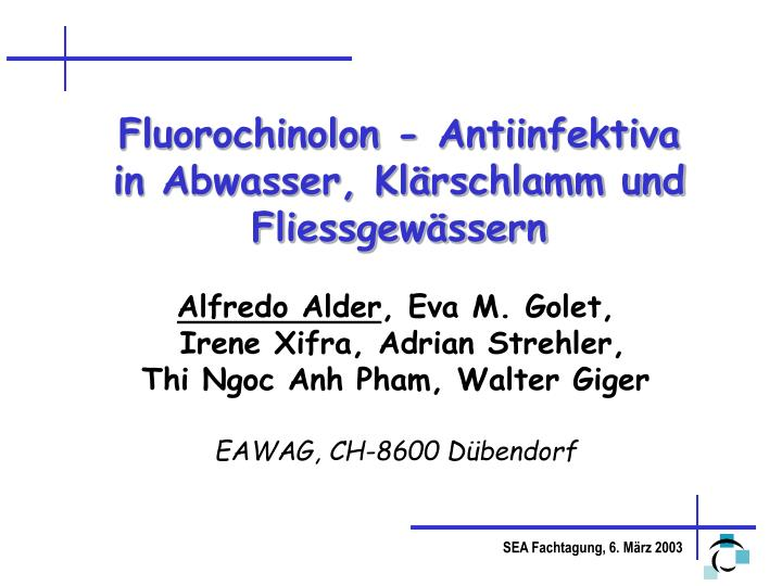 Fluorochinolon - Antiinfektiva