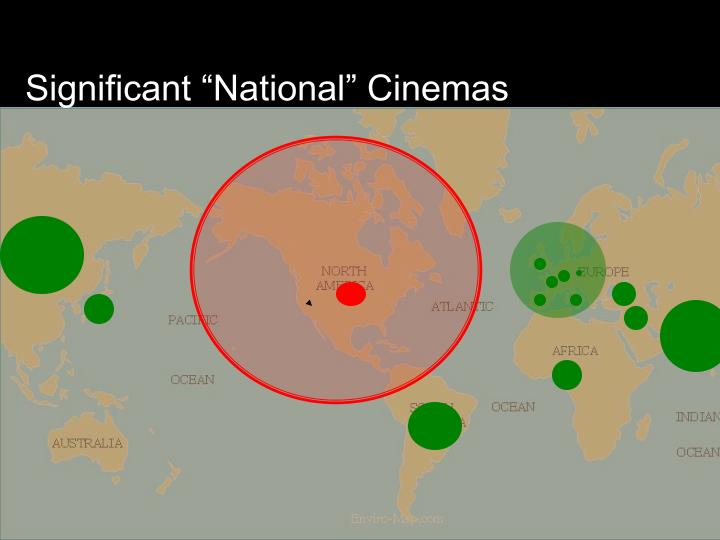 "Significant ""National"" Cinemas"