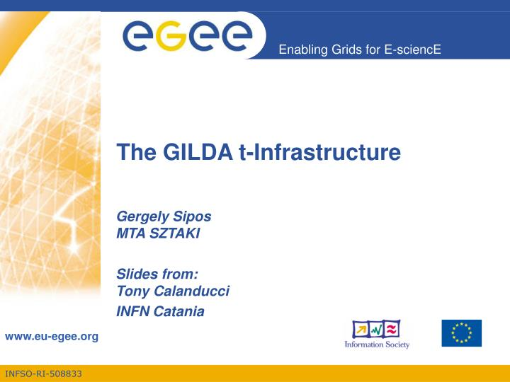 The gilda t infrastructure