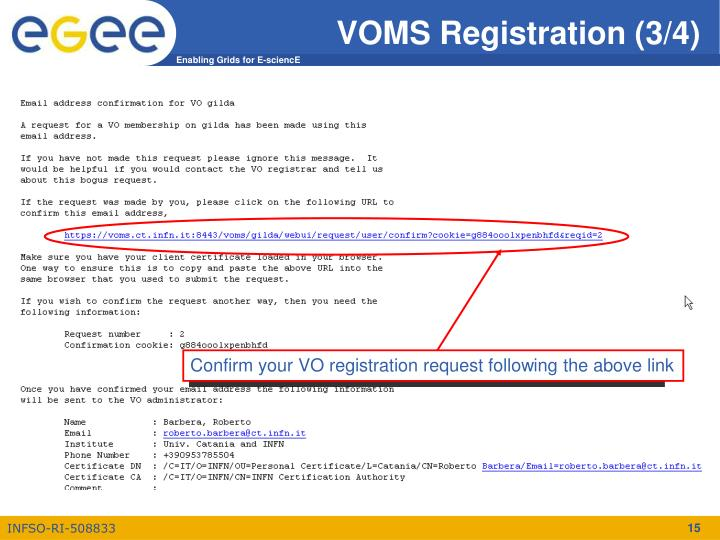 Confirm your VO registration request following the above link