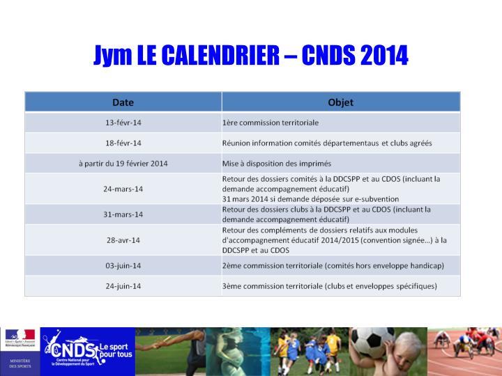 Jym LE CALENDRIER – CNDS 2014